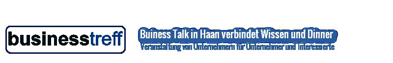 Business Treff Haan – Netzwerk für Unternehmer und Interessierte