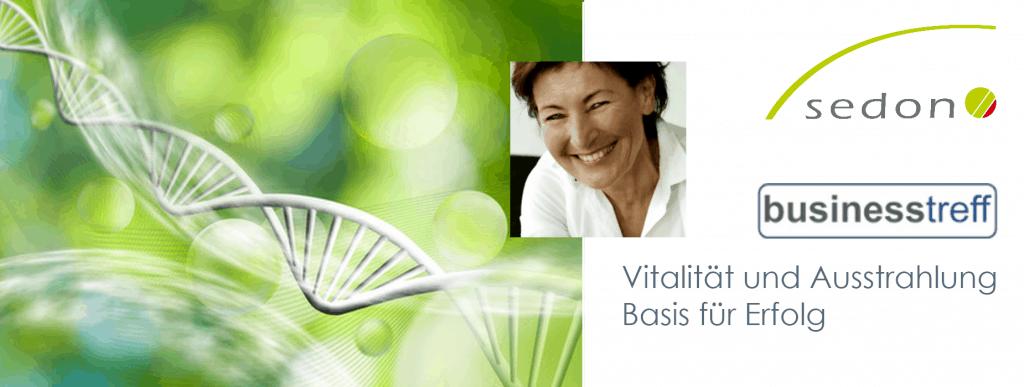 BT 119 - Unternehmertreffen Vortrag: Vitalität und Ausstrahlung – Basis für Erfolg